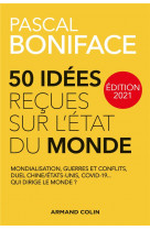 50 idees recues sur l-etat du monde - edition 2021