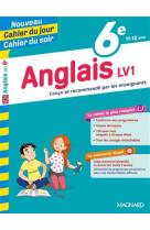 Anglais 6e - cours, 150 exercices et aide-memoire visuel - nouveau cahier du jour cahier du soir - c