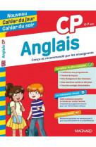 Anglais cp - nouveau cahier du jour cahier du soir - concu et recommande par les enseignants