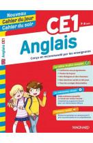 Anglais ce1 - nouveau cahier du jour cahier du soir - concu et recommande par les enseignants