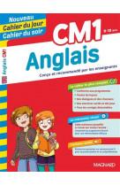 Anglais cm1 - nouveau cahier du jour cahier du soir - concu et recommande par les enseignants