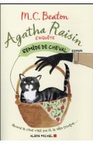 Agatha raisin enquete 2 - remede de cheval