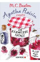 Agatha raisin enquete 19 - la kermesse fata le