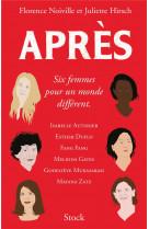 Apres - six femmes pour un monde different