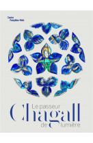 Chagall le passeur de lumiere