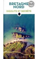 Bretagne nord insolite et secrete