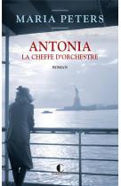 Antonia, la cheffe d-orchestre