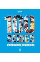 100 series d-animation japonaises