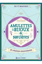 Amulettes et secrets de sorcieres. avec des ingredients merveilleux