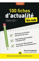 100 fiches d-actualite pour les nuls concours, 3eme edition