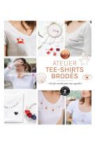 Atelier tee-shirts brodes - + de 150 motifs pour tout upcylcer