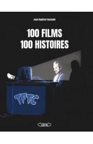 100 films, 100 histoires