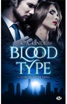 Blood type, t1 : compagne de sang