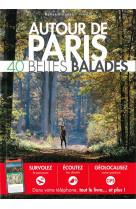 Autour de paris - 40 belles balades ned