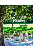 A la table de flaubert