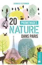 20 promenades nature dans paris