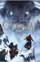 Calame, t2 : les deux royaumes