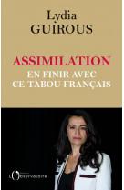 Assimilation : en finir avec ce tabou francais