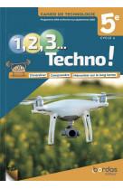 1, 2, 3 techno ! 5e 2021 - cahier de technologie eleve