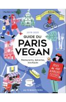 Guide du paris vegan - restaurants, epiceries, boutiques