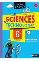 Cahier de sciences & technologie 6e - cahier de l-eleve 2021