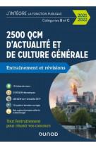 2500 qcm d-actualite et de culture generale - 2021-2022 - categorie b et c - categories b et c