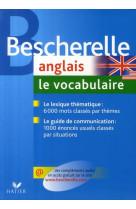 Bescherelle anglais : le vocabulaire - ouvrage de reference sur le lexique anglais