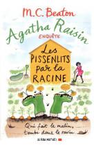 Agatha raisin enquete 27 - les pissenlits par la racine