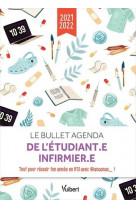 Le bullet agenda de l-etudiant.e infirmier.e 2021- 2022 - tous les conseils d- anaanas_ pour reussir