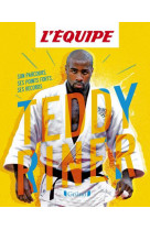 Album l-equipe - teddy riner - son parcours, ses points forts, ses records