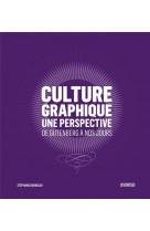 Culture graphique : une perspective- de gutenberg a nos jour