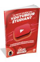 Le petit guide du youtubeur etudiant