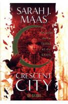 Crescent city t01 - maison de la terre et du sang (broche) - vol01