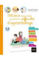 100 jeux pour aider son enfant en difficulte d-apprentissage