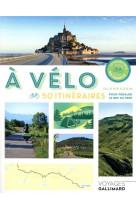 A velo - 50 itineraires pour pedaler le nez au vent
