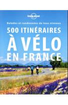 500 itineraires a velo en france 2ed