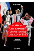 100 histoires de jeux olympiques d-ete