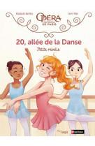 20 allee de la danse - 20, allee de la danse - tome 4 petite rebelle