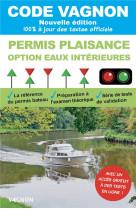 Code vagnon 2021 - permis plaisance - option eaux interieures. objectif 100% reussite