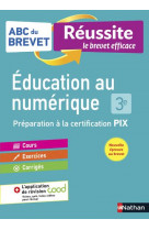 Abc brevet reussite - education au numerique pix 3e