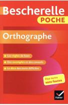 Bescherelle poche orthographe - l-essentiel de l-orthographe francaise