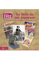 1932, le livre de ma jeunesse