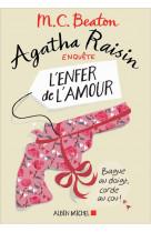 Agatha raisin enquete 11 - l-enfer de l-amo ur