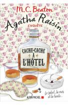 Agatha raisin enquete 17 - cache-cache a l- hotel - le soleil, la mer... et la taule !