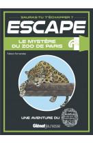 Escape ! museum national d-histoire naturelle - escape ! le mystere du zoo de paris - une aventure a