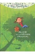 Alice et le pecher original
