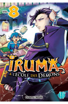 Iruma a l-ecole des demons t08
