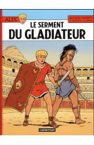 Alix - t36 - le serment du gladiateur