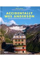 Accidentally wes anderson - 200 lieux dignes de ses plus beaux decors
