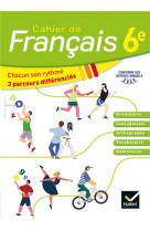Cahier de francais 6e ed. 2020 - cahier de l-eleve